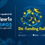 I Quaderni di Io Riparto LAB#03 Re-funding Italy