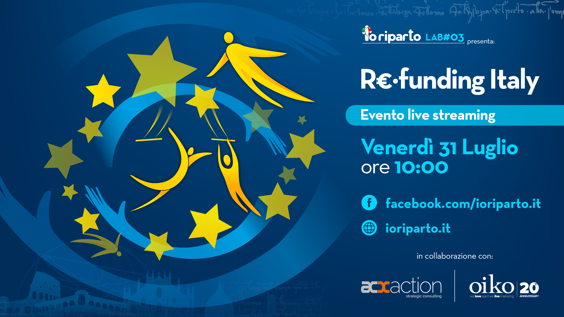Io Riparto #03 Re-funding Italy – Programma evento